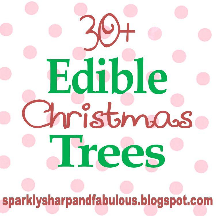 Edible Christmas Trees {Sweets and Treats}