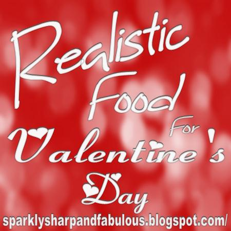 Realistic Food For Valentine's Day