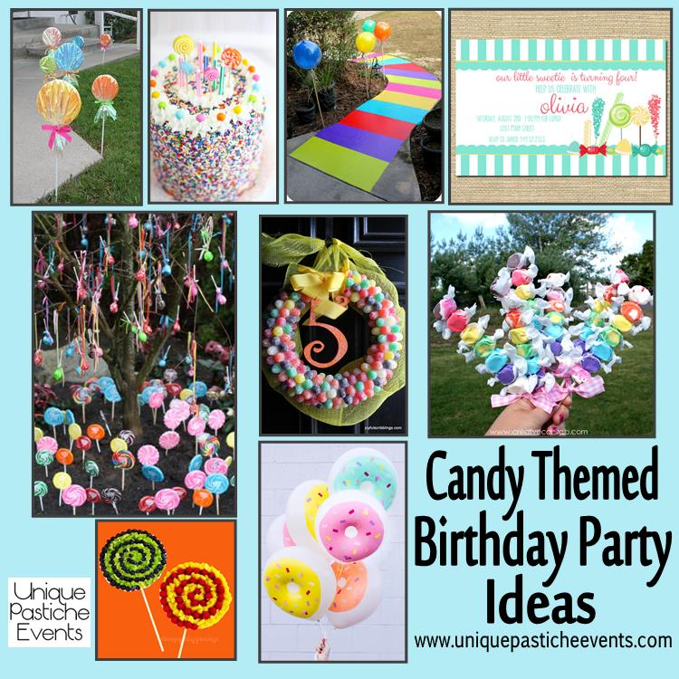 Cute Candy Themed Birthday Party Ideas  Unique Pastiche  ~ 211532_Birthday Party Ideas Unique