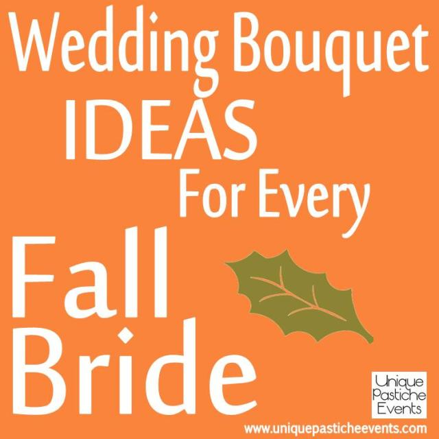 Wedding Bouquet Ideas for EVERY Fall Bride