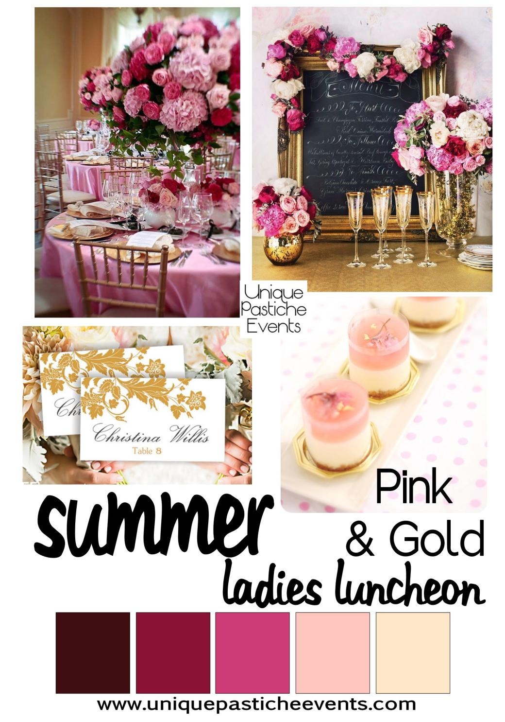 Hot Pink + Gold Ladies Luncheon See the full post here: https://uniquepasticheevents.com/2014/07/23/hot-pink-gold-ladies-luncheon/