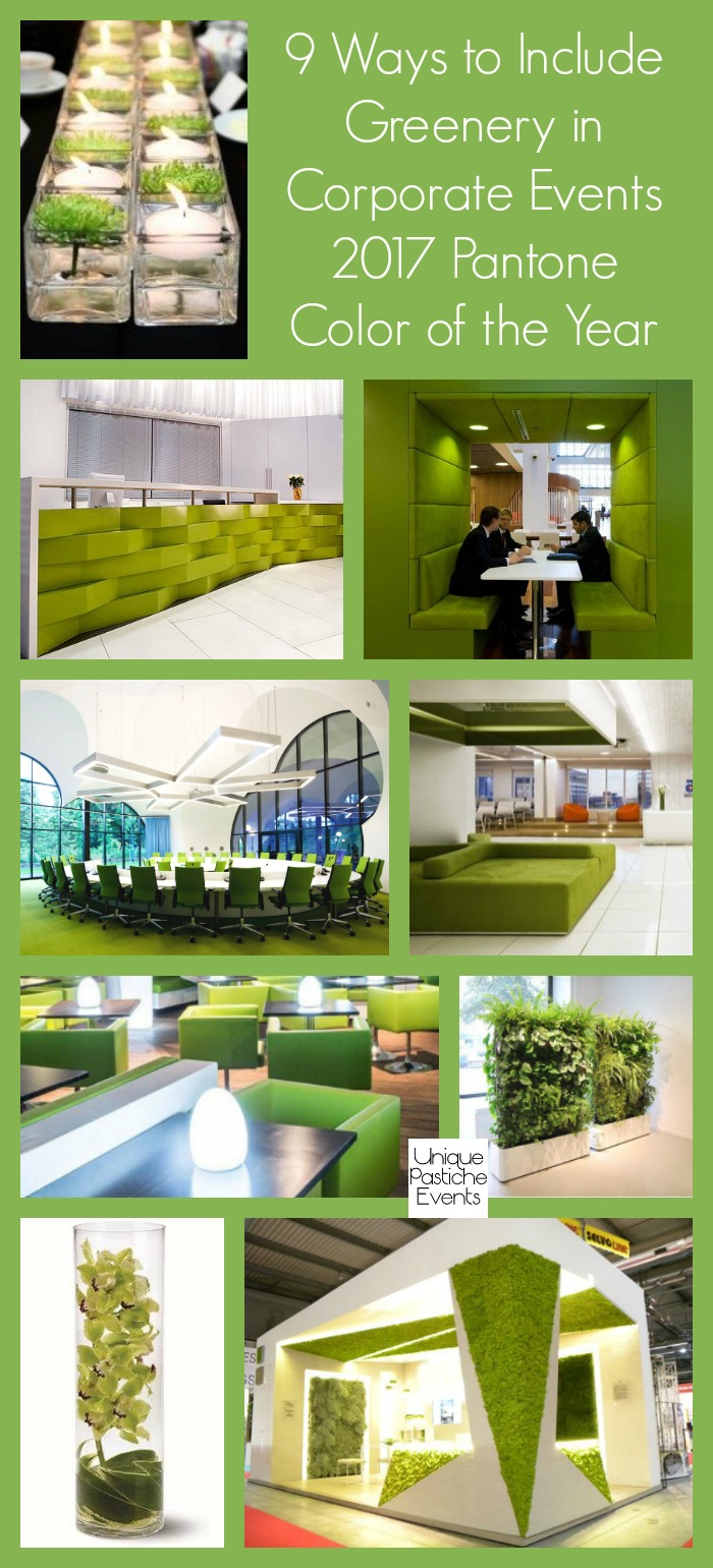 9 Ways to Include Greenery in Corporate Events - 2017 Pantone Color of the Year