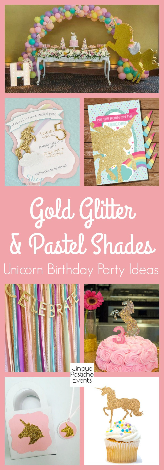 Gold Glitter and Pastel Shades Unicorn Birthday Party Ideas
