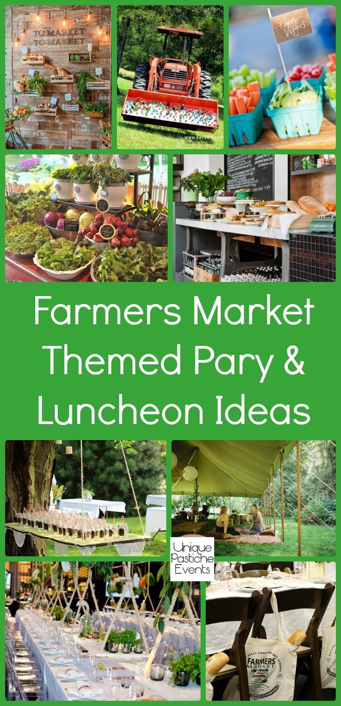 Farmers Market Themed Luncheon Ideas