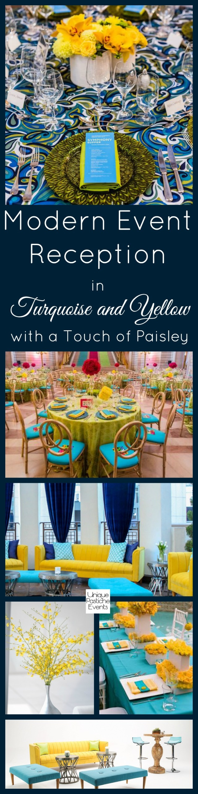 Modern Event Reception in Turquoise and Yellow (with a Touch of Paisley) by Unique Pastiche Events